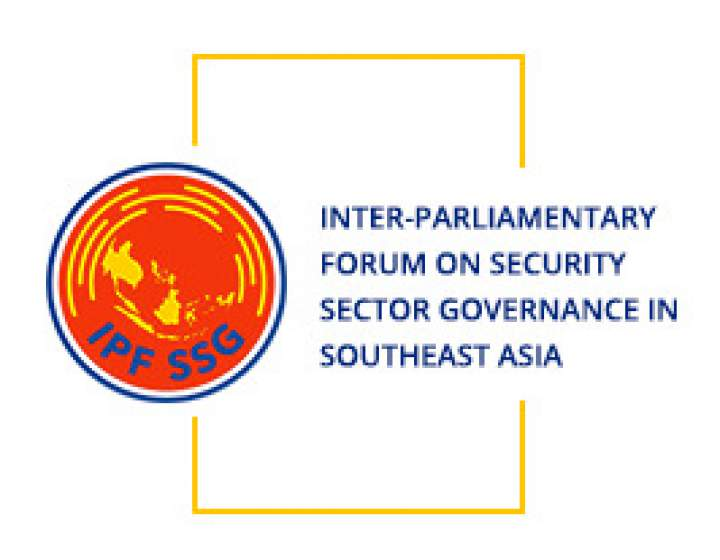 Inter-Parliamentary Forum on Security Sector Governance in Southeast Asia IPF SSG